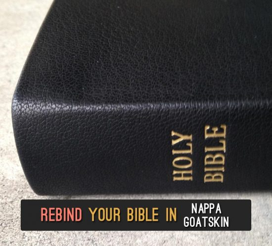 Repair & Rebind Your Bible in Nappa Goatskin Leather