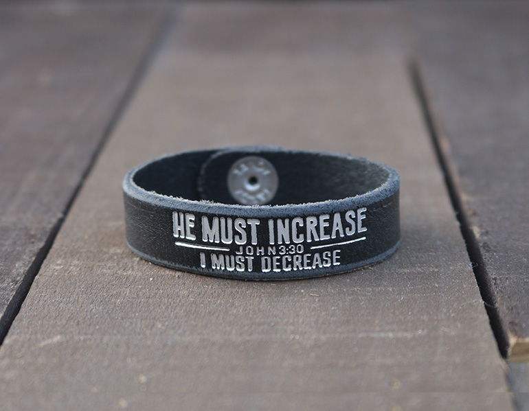 He Must Increase I Must Decrease Genuine Leather Bracelet - Christian Gifts